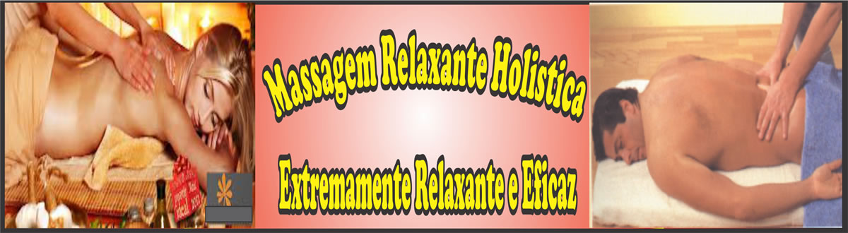 Massagem Relaxante Holistica